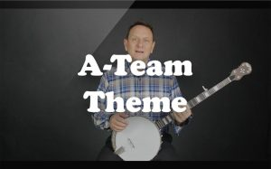 Learn A-Team Theme on the banjo