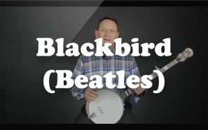 Learn Blackbird (Beatles) on the banjo