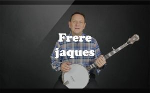 Learn Frere jaques on the banjo