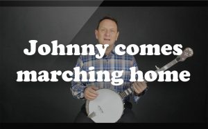 Learn Johnny comes marching home on the banjo