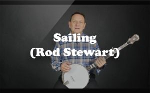Learn Sailing (Rod Stewart) on the banjo