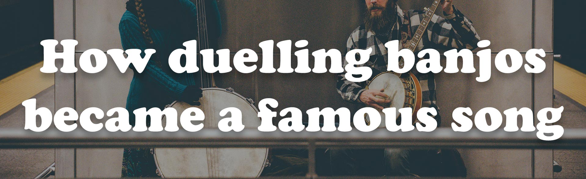 How duelling banjos became a famous song