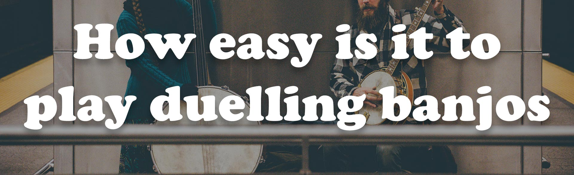 Post Thumbnail for the Post: How easy is it to play duelling banjos Viewable at https://jofflowson.com/how-easy-duelling-banjos
